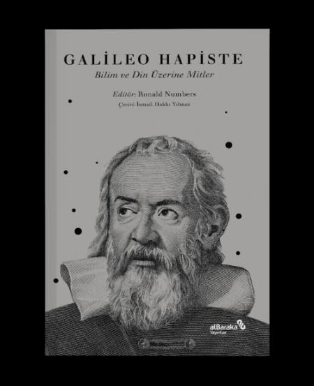 Galileo Hapiste – Bilim ve Din Üzerine Mitler