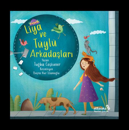 Liya ve Tüylü Arkadaşları
