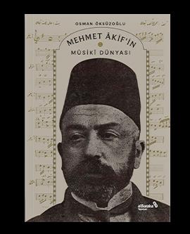Mehmet Âkif'in Mûsikî Dünyası